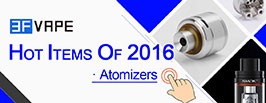 Hot Atomizers of 2016 - 3FVAPE