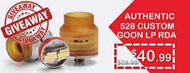 Authentic 528 Custom Goon LP Low Profile RDA Giveaway - 3FVAPE