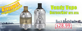 Authentic Vandy Vape Berserker MTL RTA Giveaway - 3FVAPE