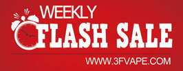 3FVAPE Weekly Flash Sale