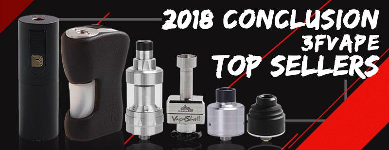 2018 Top Sellers on 3FVAPE.com