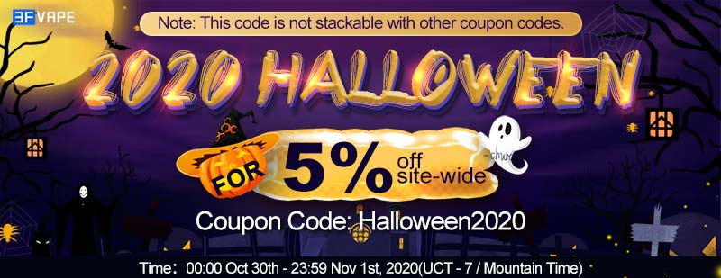 Site-wide Extra 5% OFF for 2020 Halloween on 3FVape