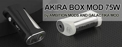 Ambition Mods & Galactika Mod AKIRA Box Mod