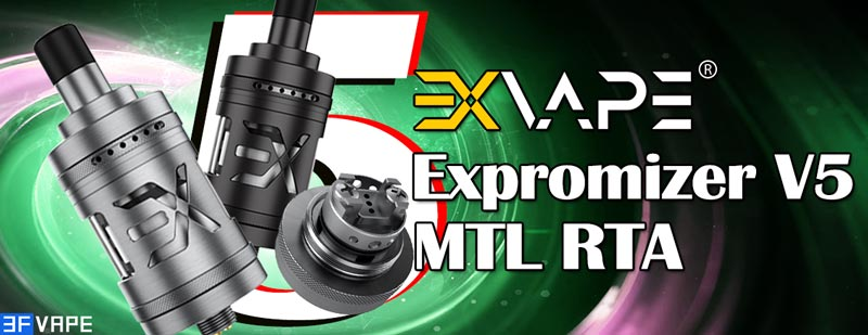 [Image: Exvape-Expromizer-V5-MTL-RTA.jpg]