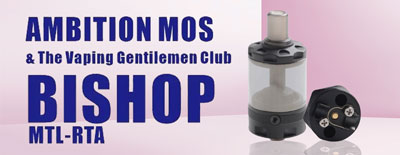 Ambition Mods and The Vaping Gentlemen Club Bishop MTL RTA