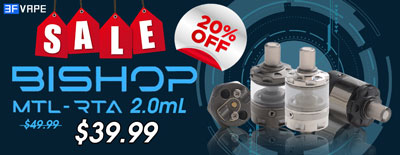 Bishop MTL RTA 20% OFF Sale