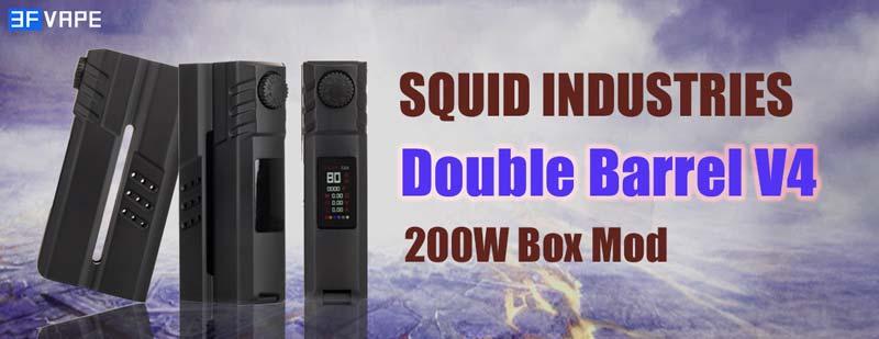 [Image: Squid-Industries-Double-Barrel-V4-200W-Box-Mod.jpg]