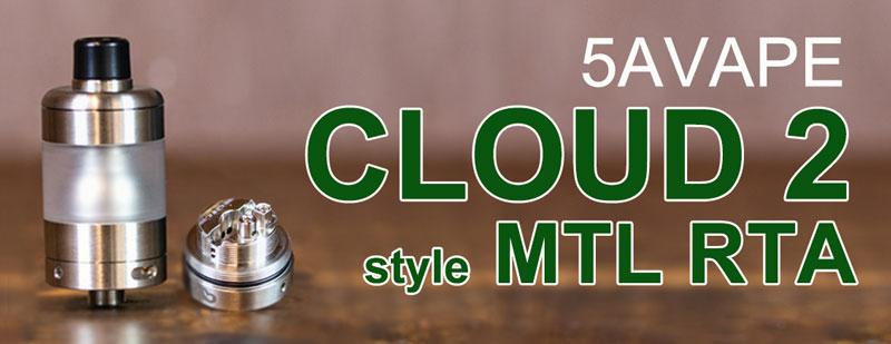 [Image: 5AVape-Cloud-2-style-MTL-RTA.jpg]