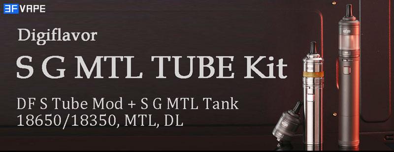 [Image: Digiflavor-S-G-MTL-Tube-Kit.jpg]