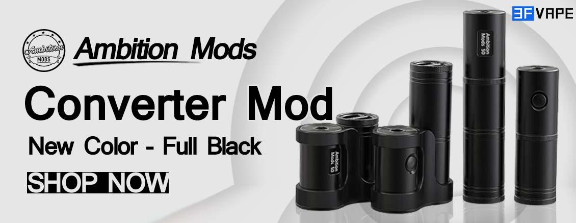 [Image: Ambition-Mods-Converter-Mod-Full-Black-3FVAPE.jpg]