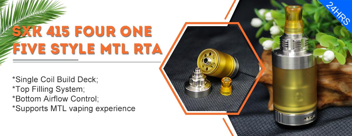 SXK 415 FOUR ONE FIVE Style MTL RTA