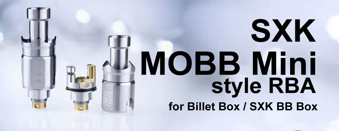 [Image: SXK-MOBB-Mini-style-RBA-3FVAPE.jpg]